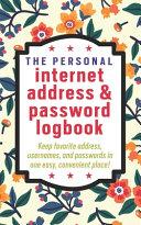 The Personal Internet Address Password Logbook