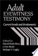 Adult Eyewitness Testimony