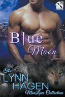 Blue Moon  Siren Publishing  The Lynn Hagen Manlove Collection