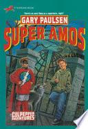 SUPER AMOS (CULPEPPER ADVENTURES #30) Who Owns A Junkyard And A