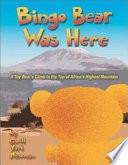 Bingo Bear Was Here Cleveland Ohio To Africa Where He Accompanies