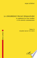 La concurrence fiscale dommageable