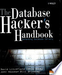 The Database Hacker S Handbook Defending Database