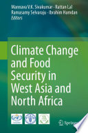 Climate Change And Food Security In West Asia And North Africa : long had the challenge of providing sustainable...