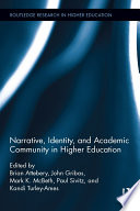 Narrative  Identity  and Academic Community in Higher Education