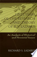 Fifty Years Of The Research And Theory Of R S Lazarus