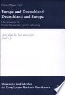 Europa und Deutschland - Deutschland und Europa