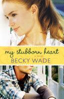 My Stubborn Heart Kate Donovan Begins To Fall For Matt