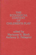 The Ecological Context Of Children S Play