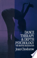 Dance Therapy and Depth Psychology