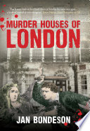 Murder Houses of London Street? And Were They Committed By Jack The