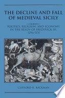 The Decline and Fall of Medieval Sicily