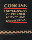 Concise Encyclopedia of Polymer Science and Engineering