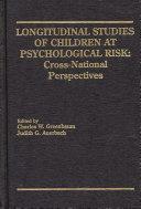 Longitudinal Studies of Children at Psychological Risk