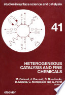 Heterogeneous Catalysis and Fine Chemicals