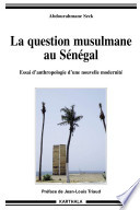 La question musulmane au Sénégal