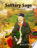 Solitary Sage  The Profound Life  Wisdom and Legacy of Korea   s    Go un    Choi Chi won