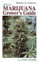 Marijuana Grower's Guide