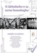 O historiador e as novas tecnologias - reunião de artigos do II Encontro de Pesquisas Históricas - PUCRS
