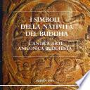I simboli della Nativit     del Buddha  L antica arte aniconica buddhista