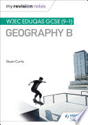 My Revision Notes  WJEC Eduqas GCSE  9   1  Geography B