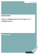 What is Enlightenment  The Dialectic of Enlightenment