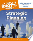 The Complete Idiot s Guide to Strategic Planning