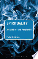 Spirituality  A Guide for the Perplexed