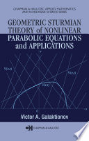 Geometric Sturmian Theory of Nonlinear Parabolic Equations and Applications