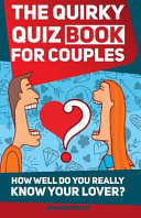 The Quirky Quiz Book For Couples