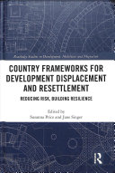 Country Frameworks for Development Displacement and Resettlement Book PDF