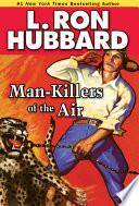 Man Killers Of The Air