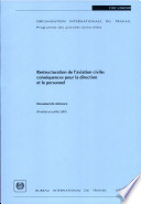 Restructuration de l'aviation civile: conséquences pour la direction et le personnel. Rapport TMICA/2002/RD