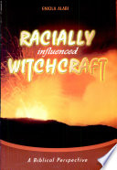 Racially Influenced Witchcraft
