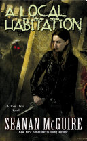 A Local Habitation (Toby Daye Book 2) : october 'toby' daye is a changeling,...