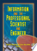Information And The Professional Scientist And Engineer book