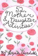 52 Mother Daughter Activities