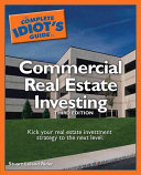 The Complete Idiot s Guide to Commercial Real Estate Investing