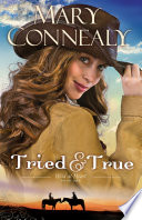 Tried and True  Wild at Heart Book  1