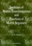 Jacobians of Matrix Transformations and Functions of Matrix Argument