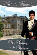 Mr  Darcy to the Rescue