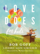 Love Does for Kids Book