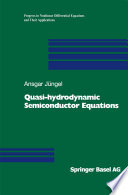 Quasi-hydrodynamic Semiconductor Equations