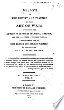 Essays on the Theory and Practice of the Art of War