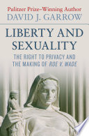 Liberty And Sexuality book