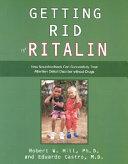 Getting Rid of Ritalin