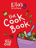 Ella s Kitchen  The Cookbook