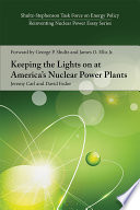 Keeping the Lights on at America s Nuclear Power Plants