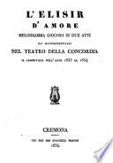 L elisir d amore  Melodramma giocoso in 2 atti  etc    La musica e di Gaetano Donizetti