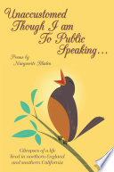 Unaccustomed Though I Am To Public Speaking... Is A Collection Of Verses Offering